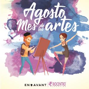 Agosto mes de las artes